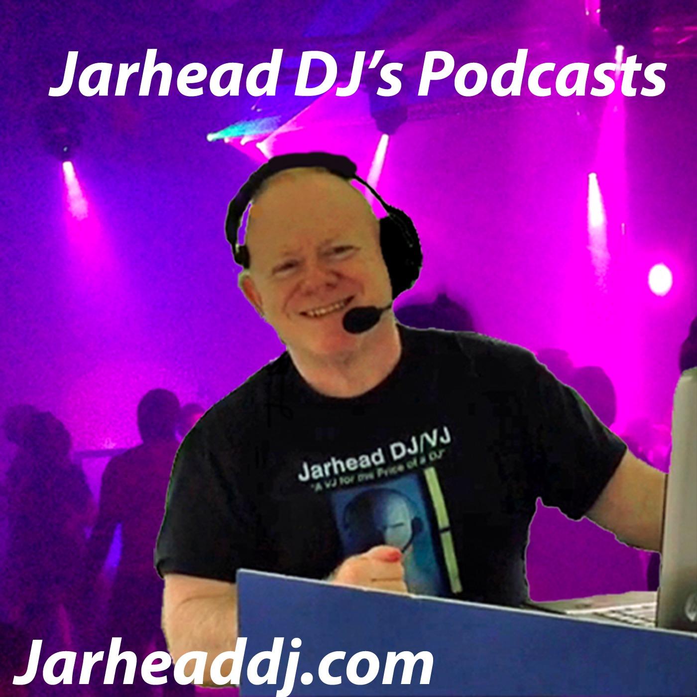JarheadDJ's Podcast