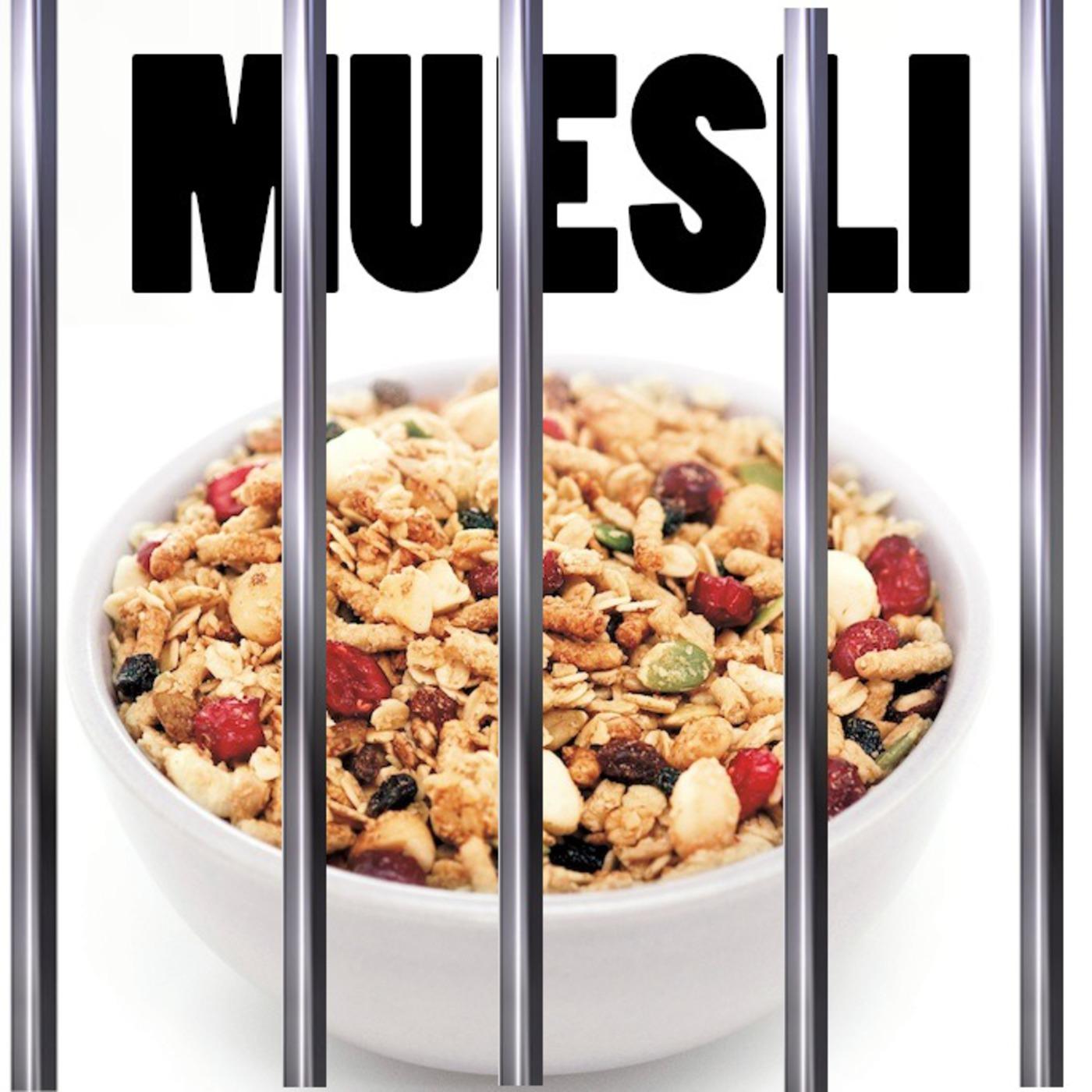 Muesli: A Prison Drama