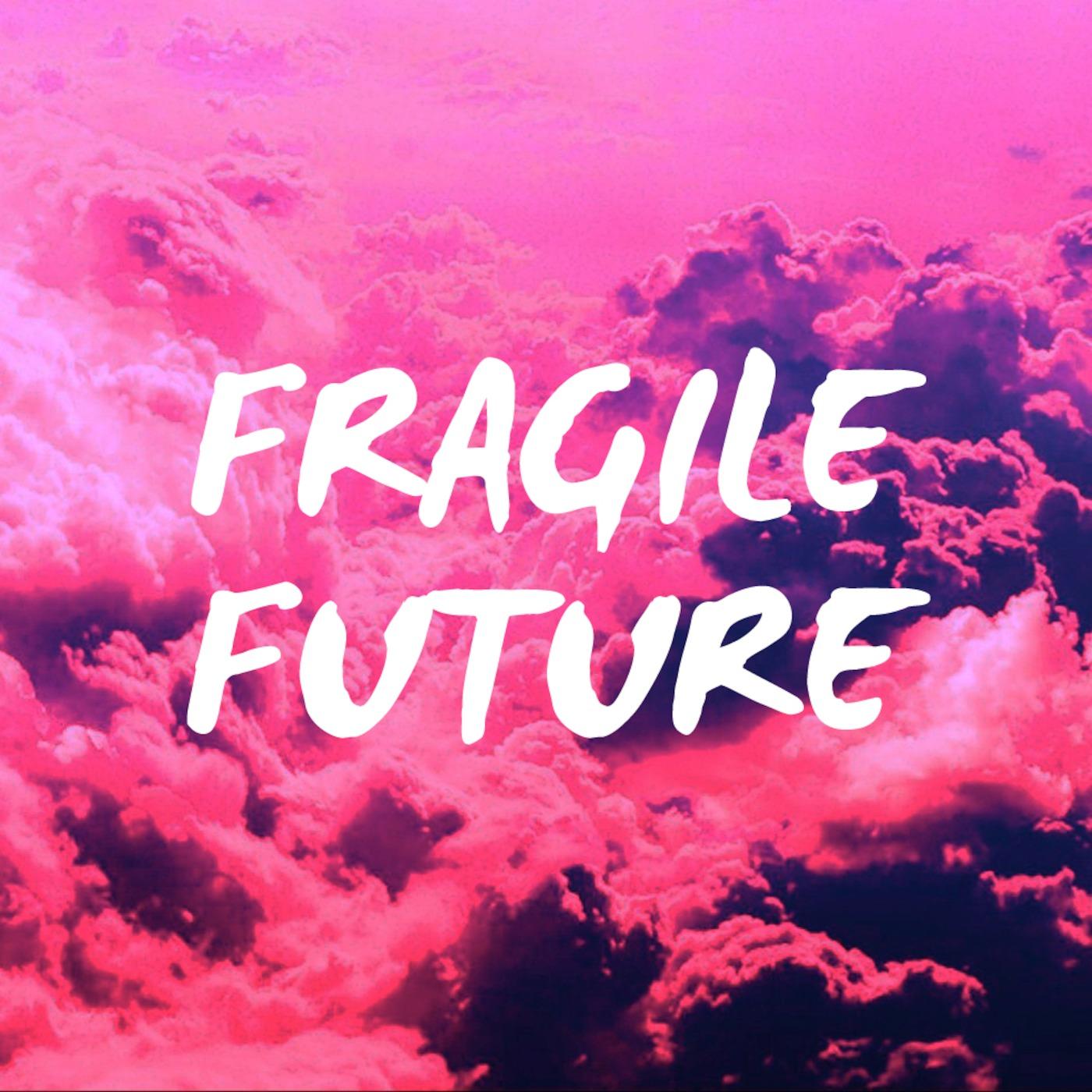Fragile Future Mixtapes