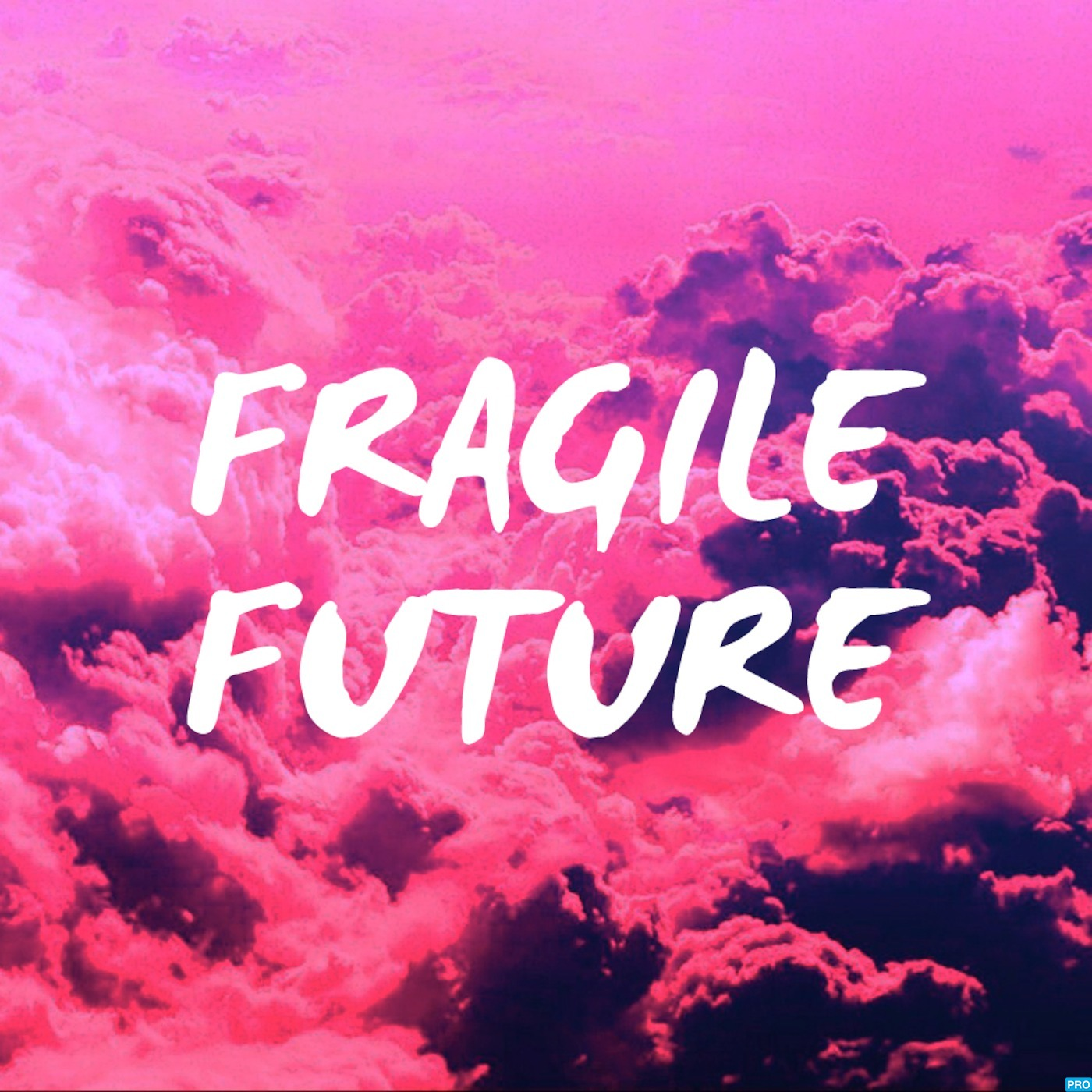 Fragile Future Mixtapes