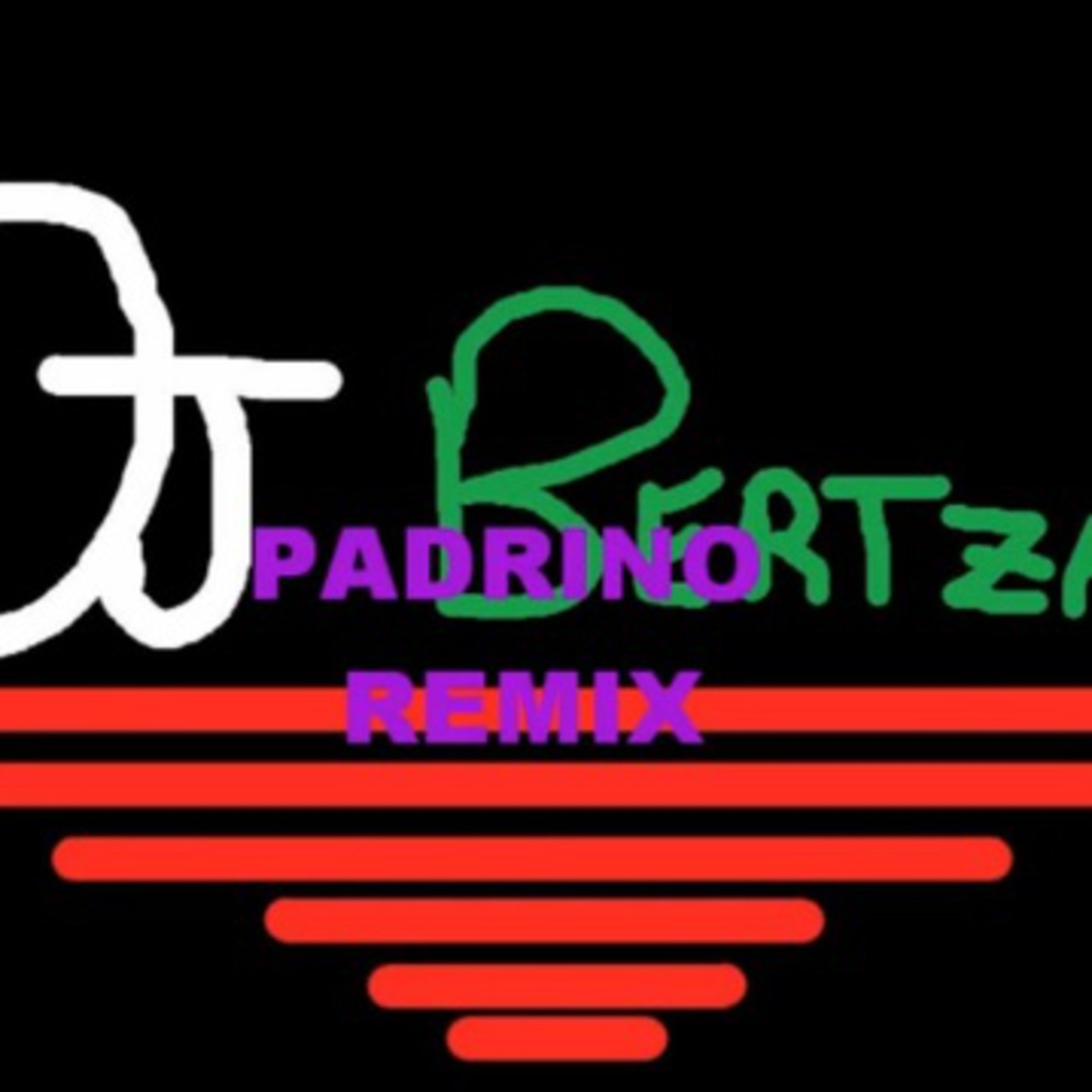 Padrino Remix- DJ Bertza