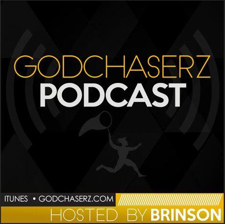 GodChaserz Podcast   Free Podcasts   Podomatic