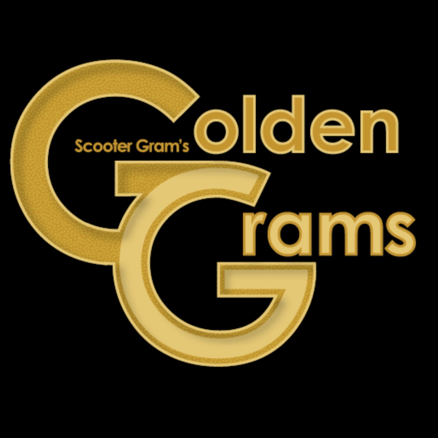 Scooter Gram's Golden Grams