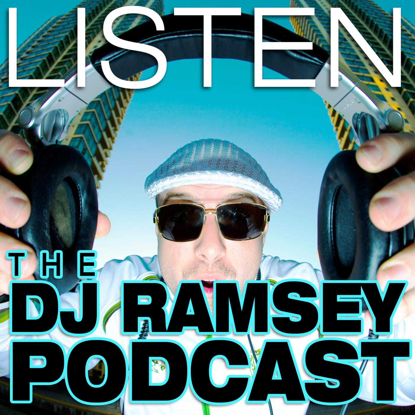 DJ RAMSEY PODCAST