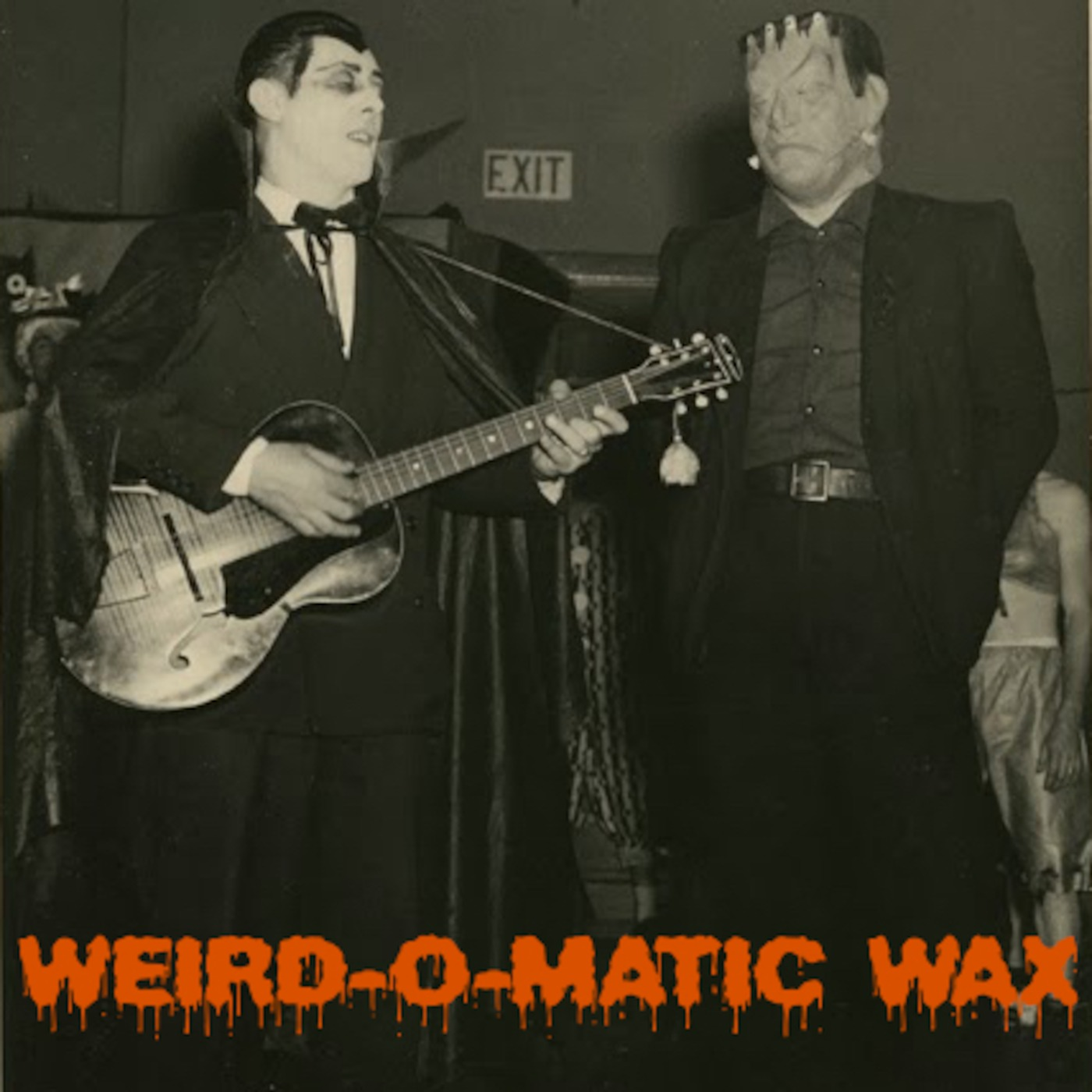 Weird-O-Matic Wax