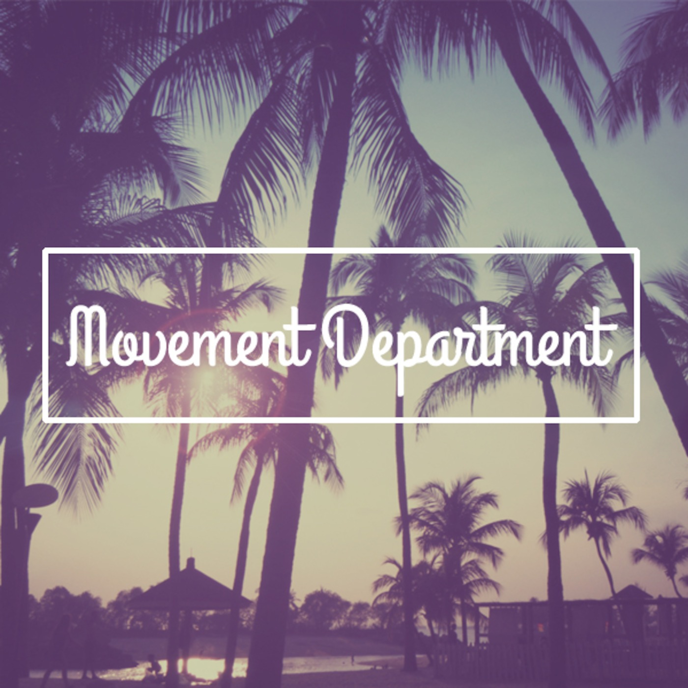 Movement Department's Podcast