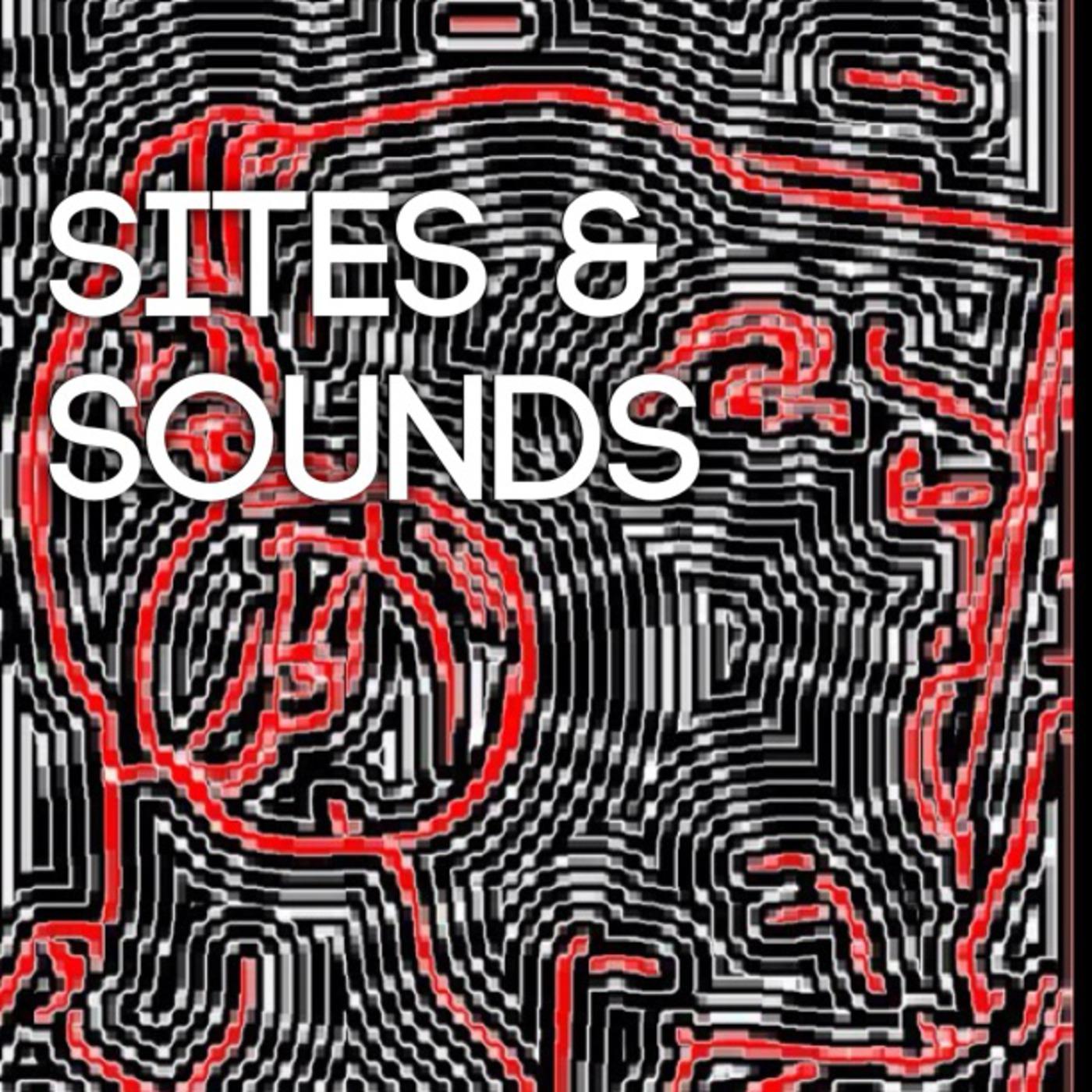 SITES & SOUNDS