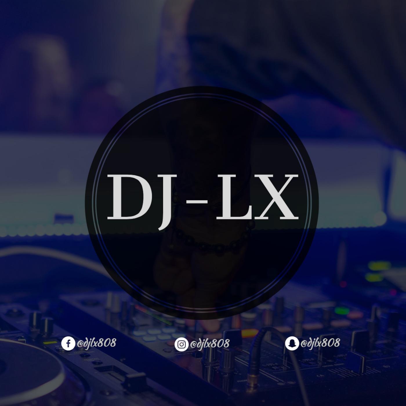 DJ LX MIXES by DJ LX on Apple Podcasts