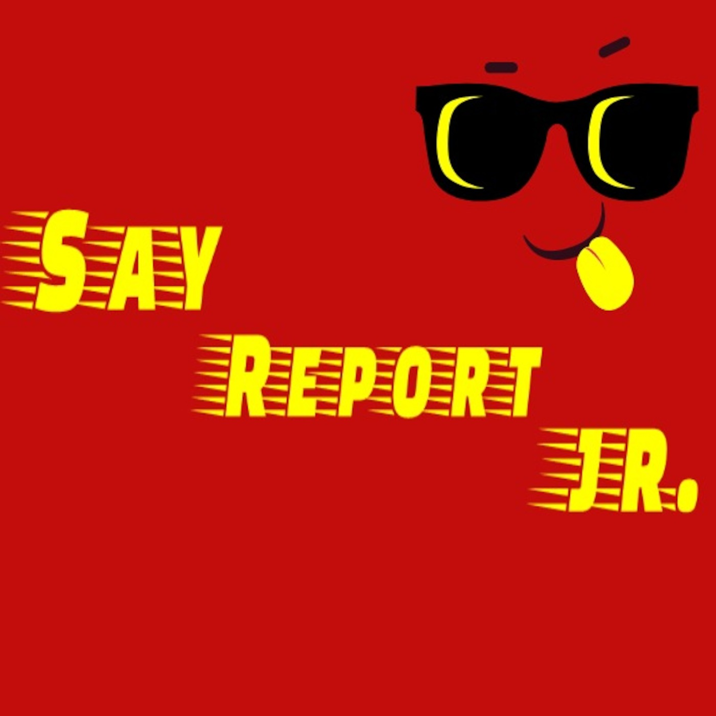 You Down With O  O  P? Say Report Jr podcast