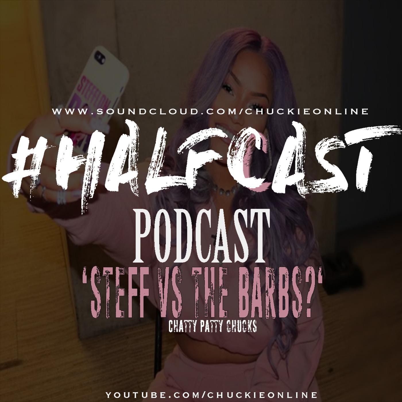 Steff Vs The Barbs Halfcast Podcast