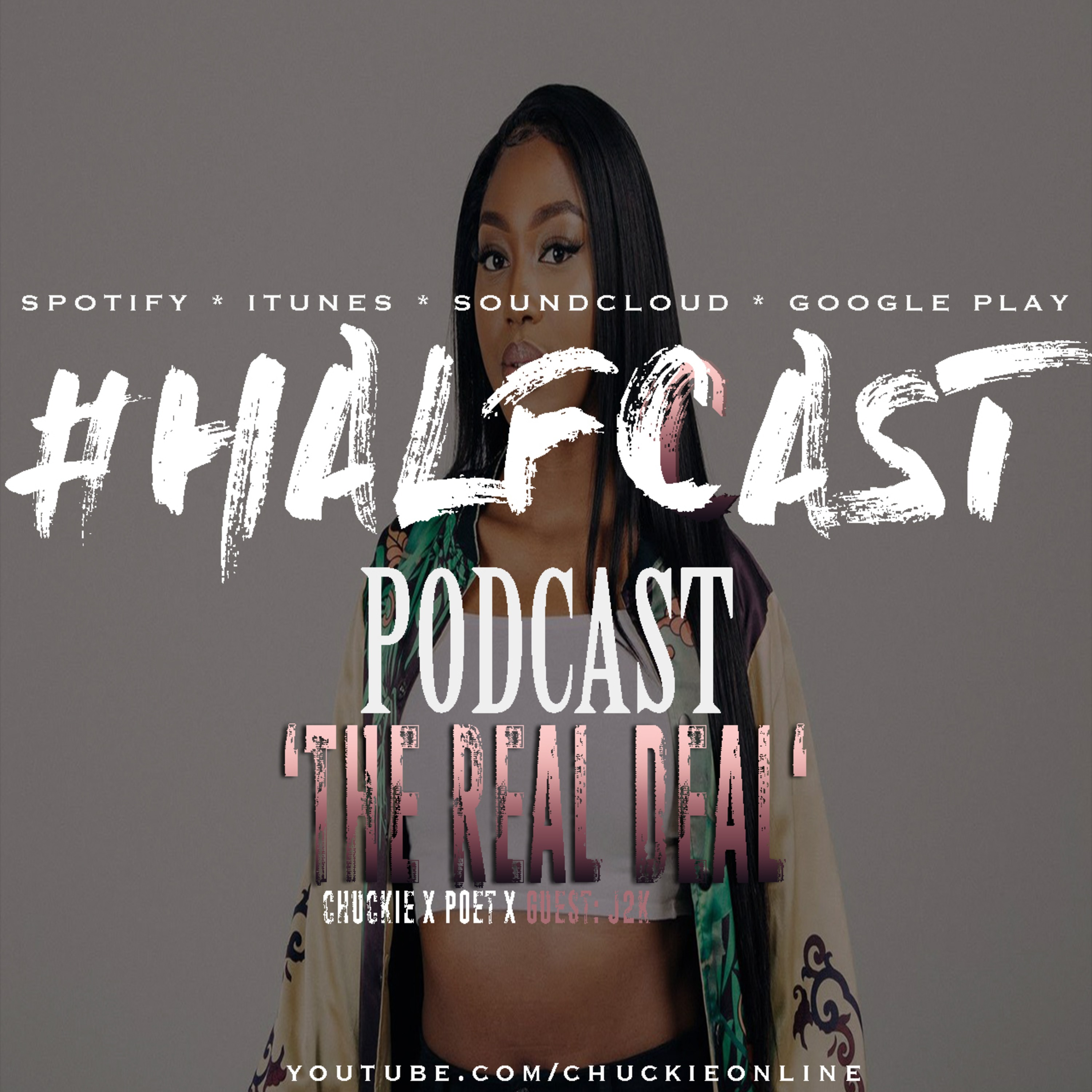 The Real Deal! Halfcast podcast