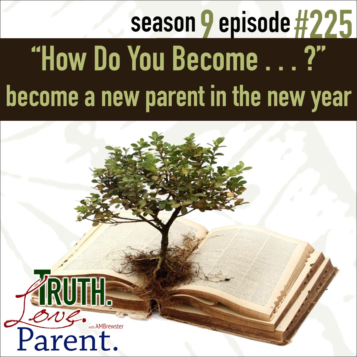 """TLP 225: """"How Do You Become       ?"""" 