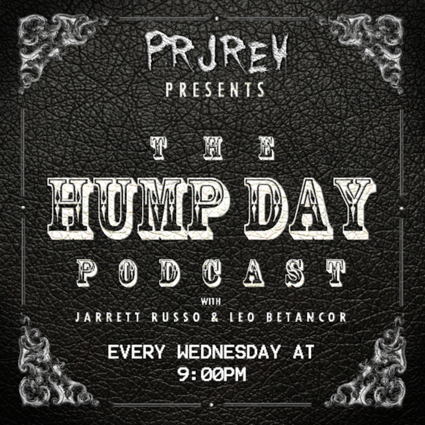 Project Revolution's Hump Day Podcast