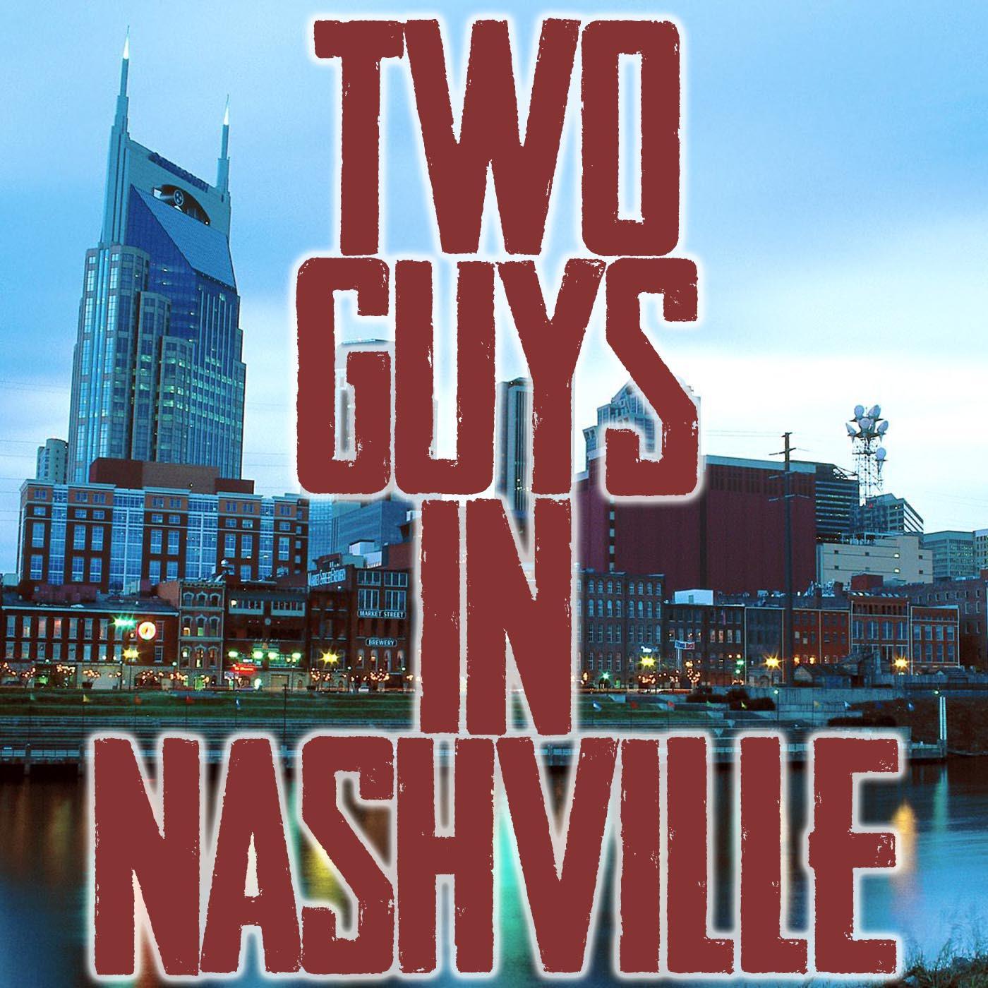 Two Guys in Nashville