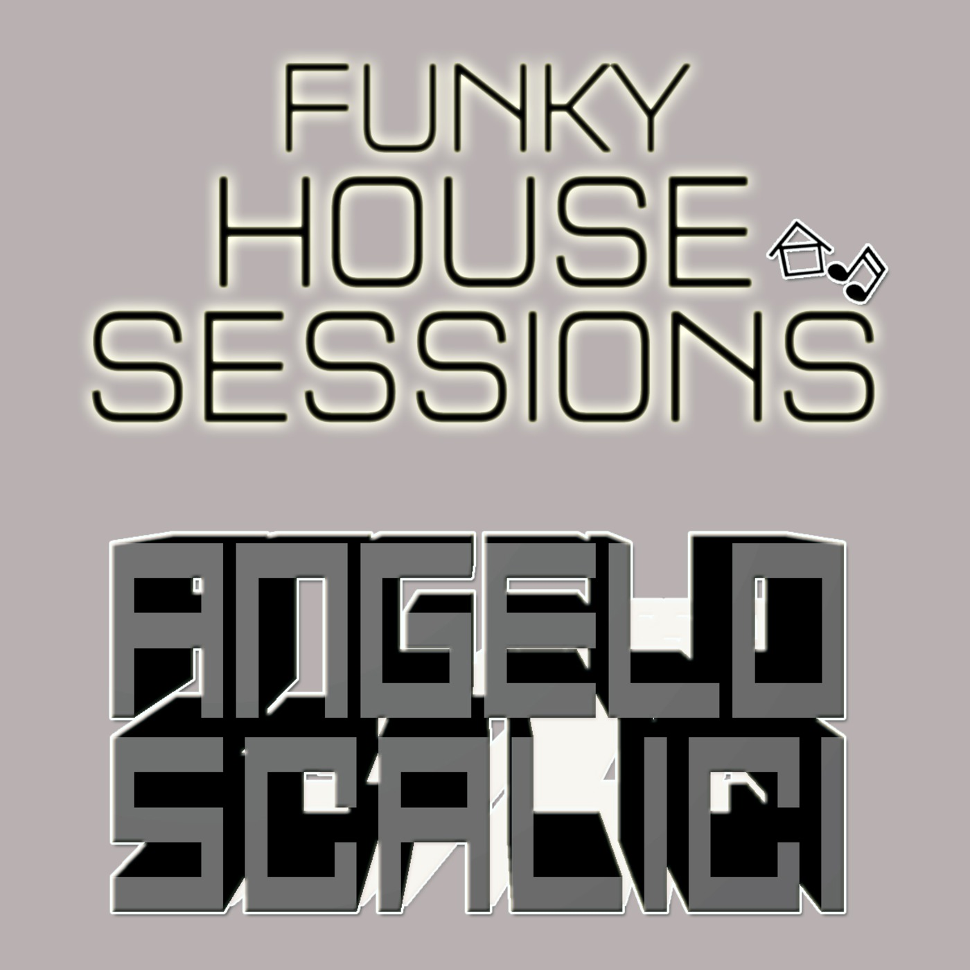 Angelo Scalici's Funky House Sessions