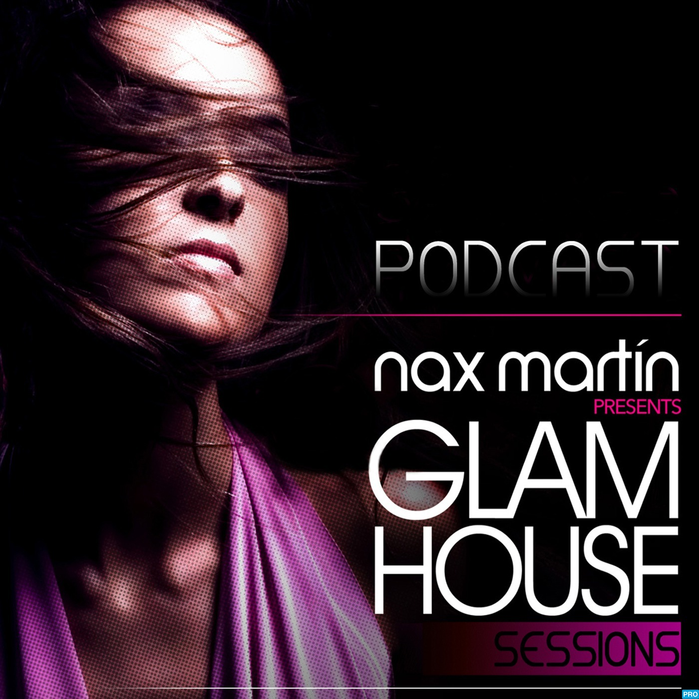 Glam House Session´s Podcast