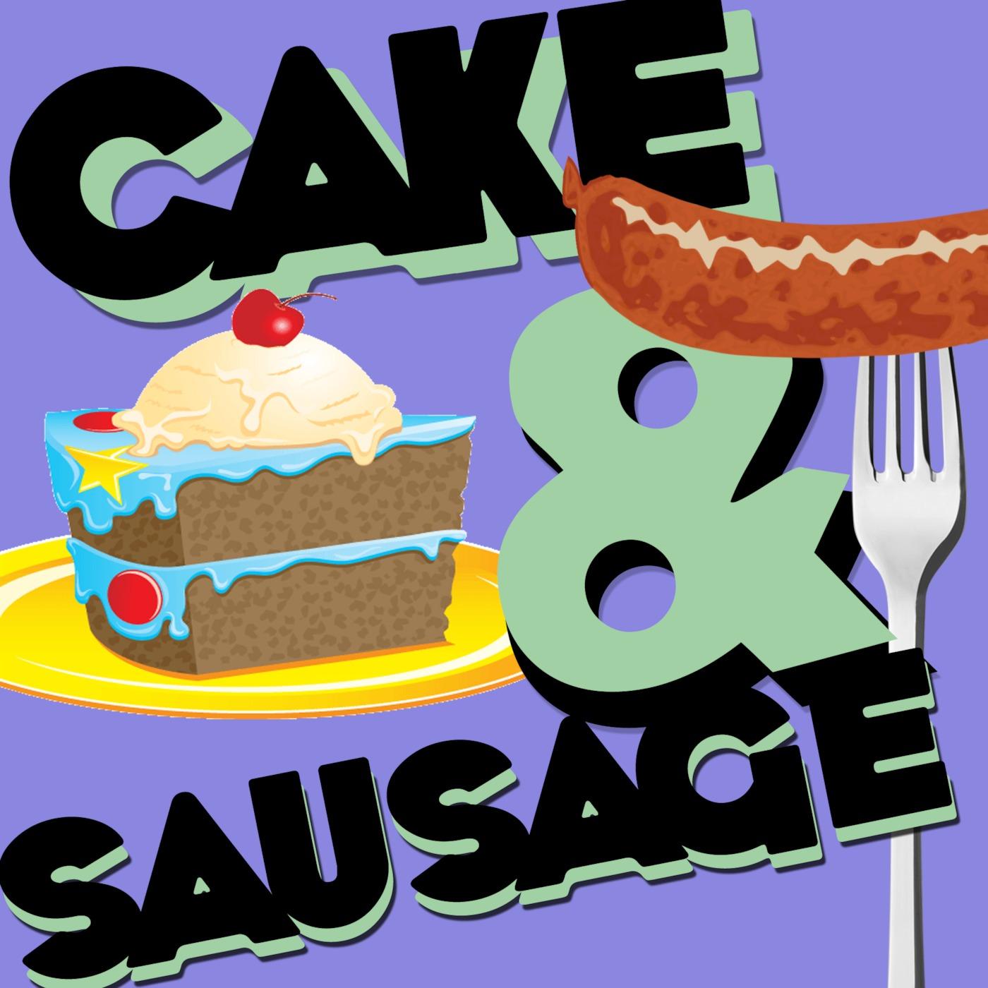 Cake And Sausage