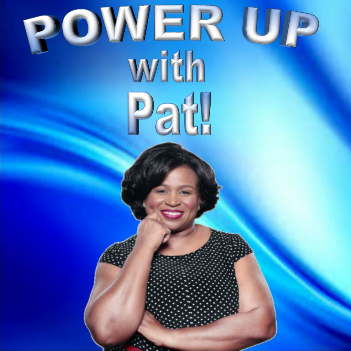 Power Up with Pat