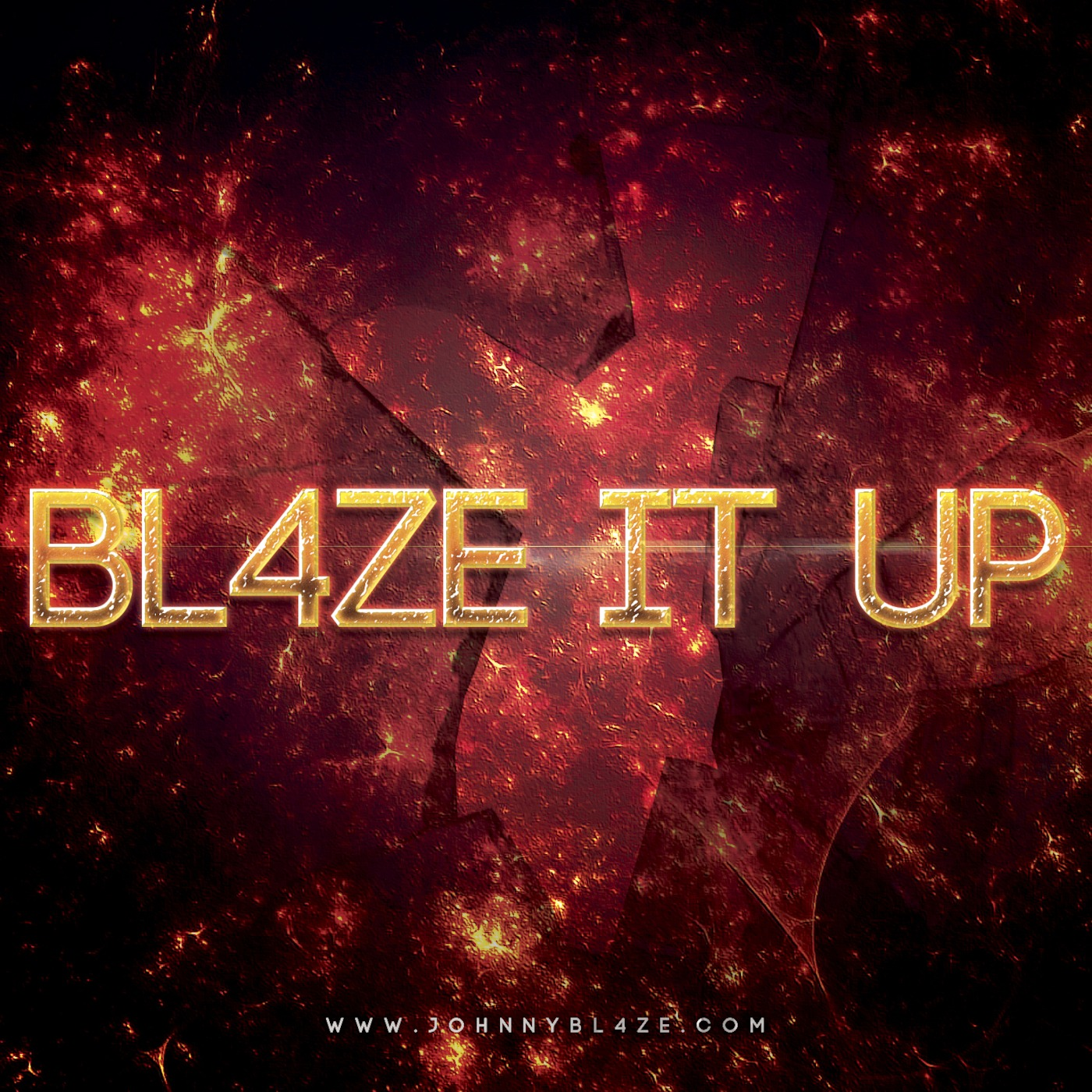 BL4ZE IT UP