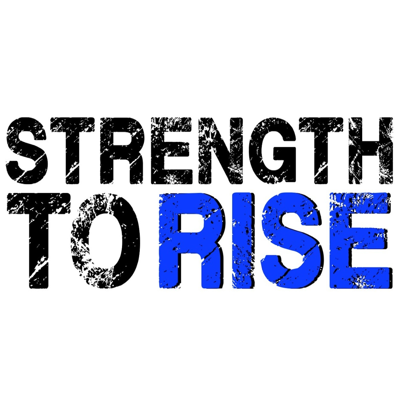 Strength to Rise