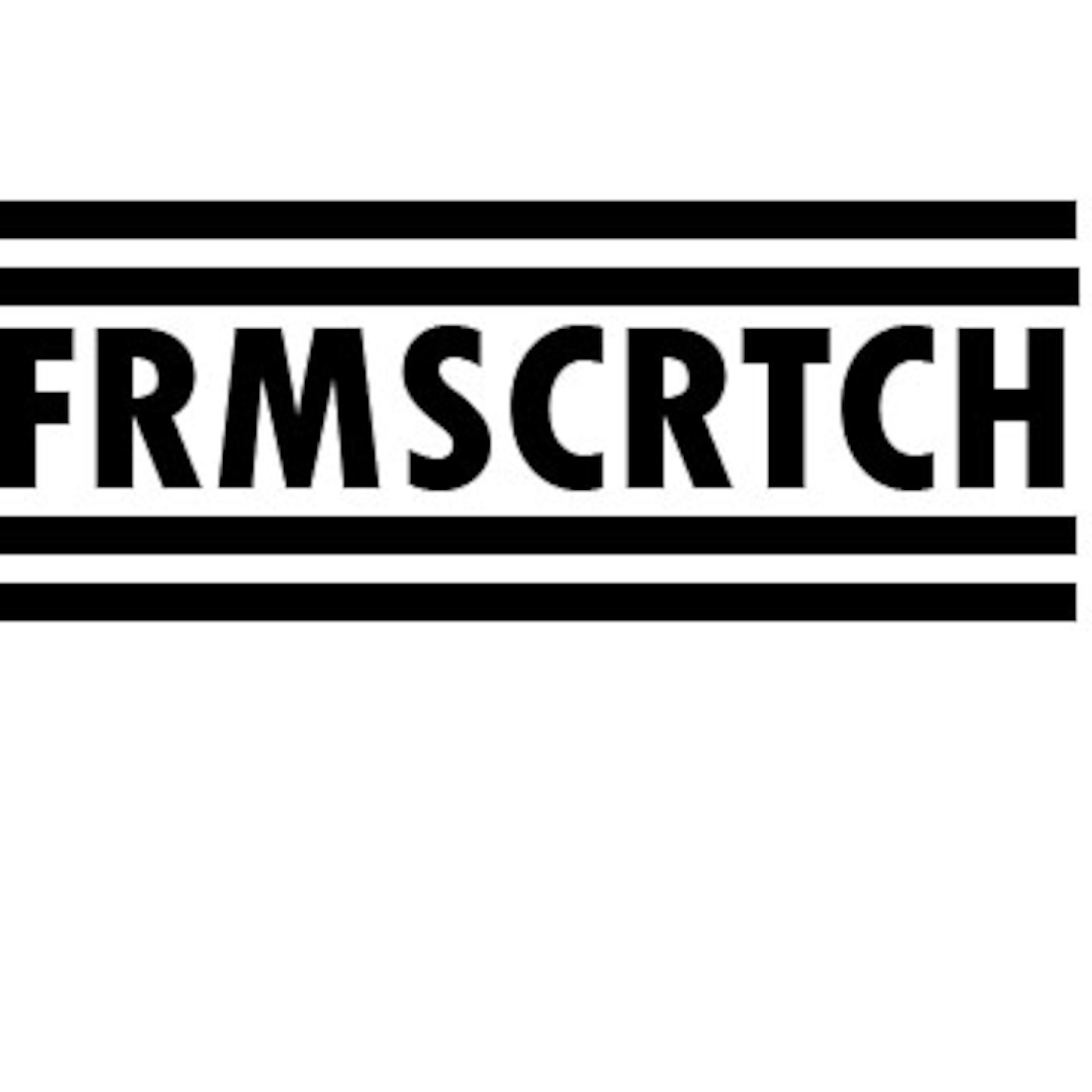 #FRMSCRTCH's Podcast