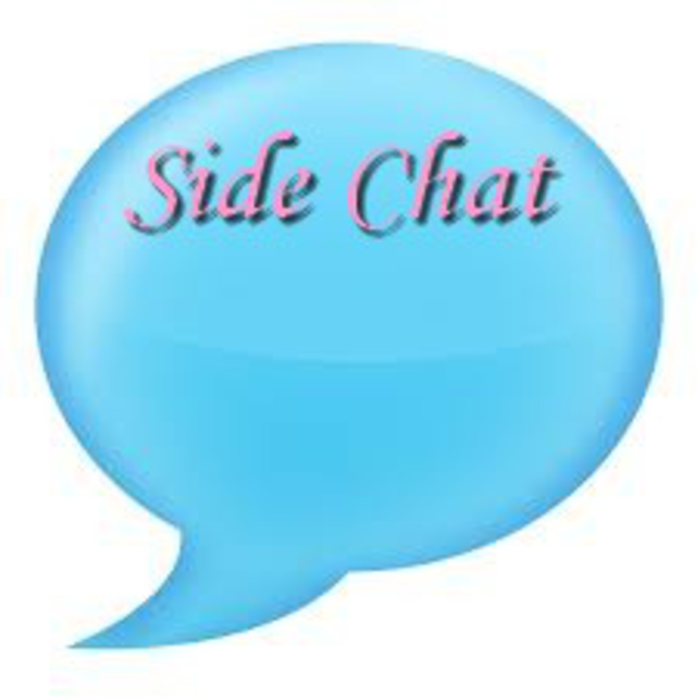 Side Chat Podcast