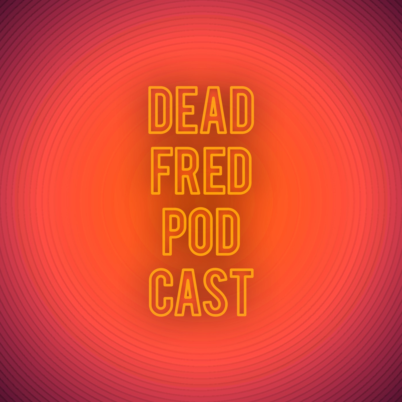 Dead Fred Podcast