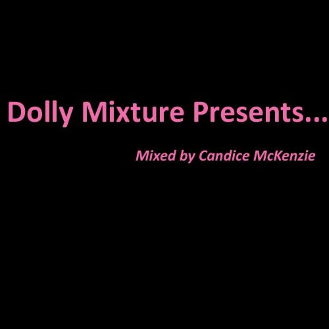 Dolly Mixture Presents... Mixed by Candice McKenzie