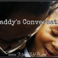Daddy's Conversations w/His Daughter