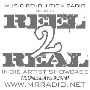 REEL2REAL INDIE ARTIST SHOWCASE
