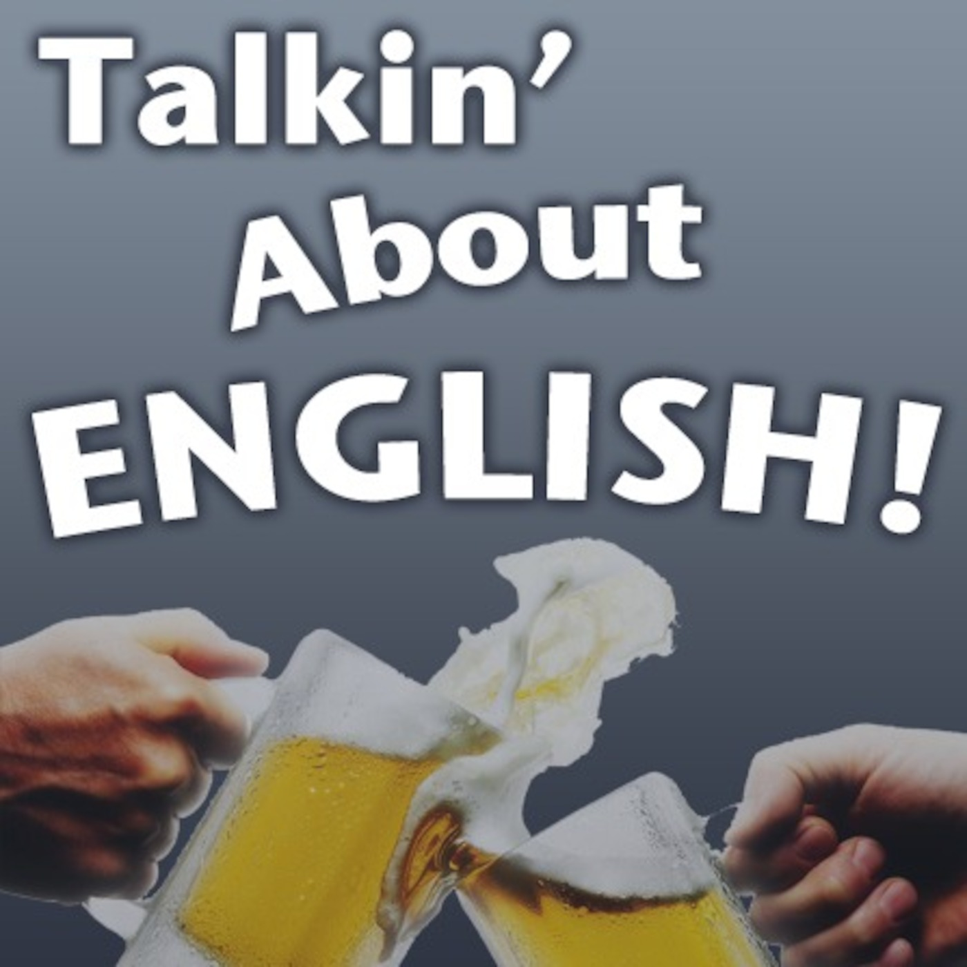 Talkin' About English
