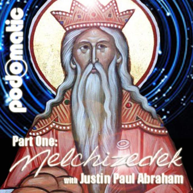 Melchizedek: Part One
