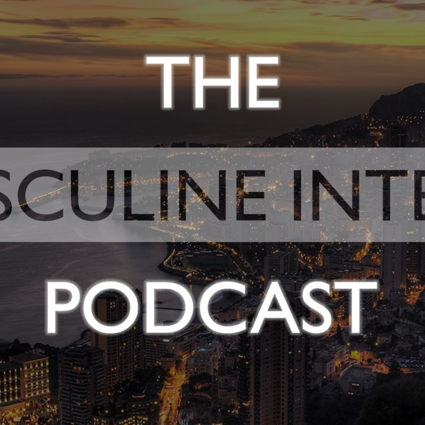 Masculine Intent podcast