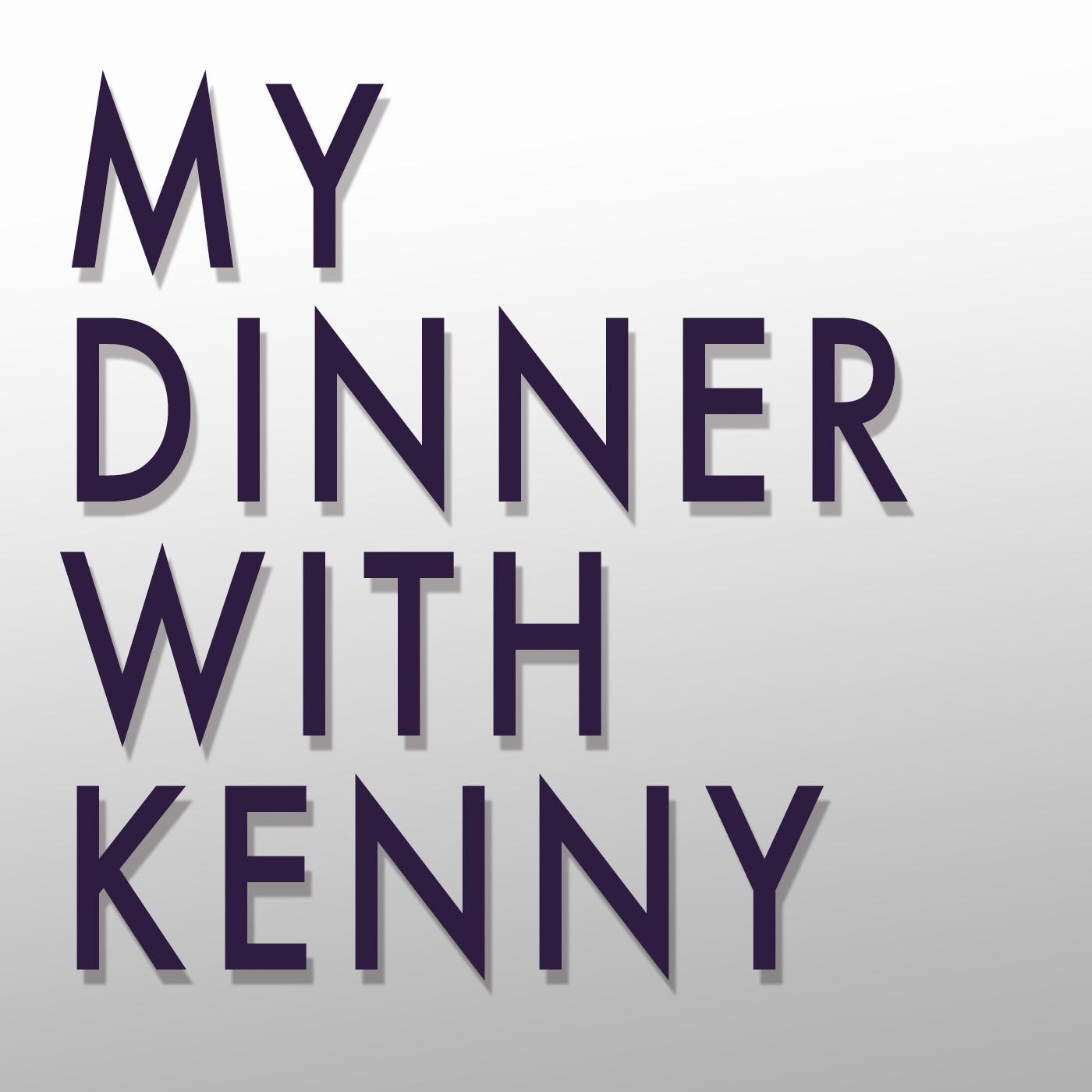 My Dinner with Kenny