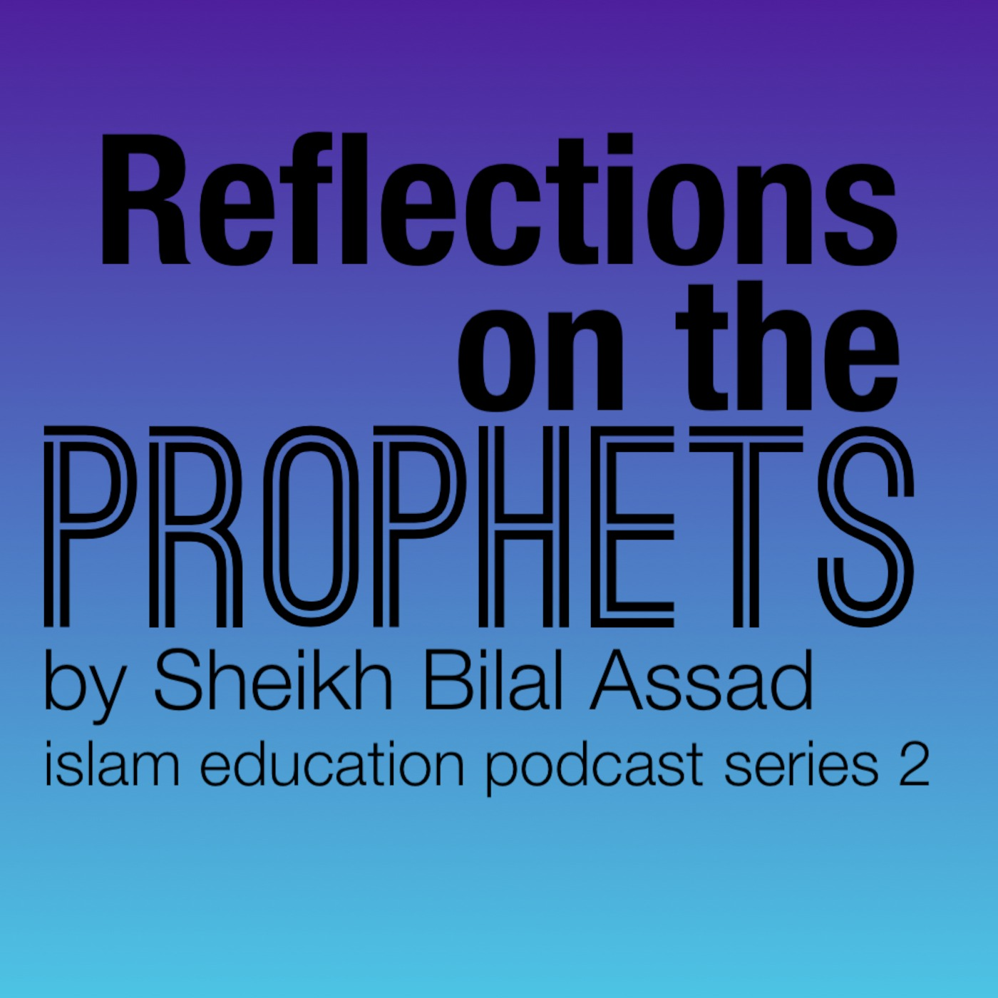 Reflections on the Prophets - 2