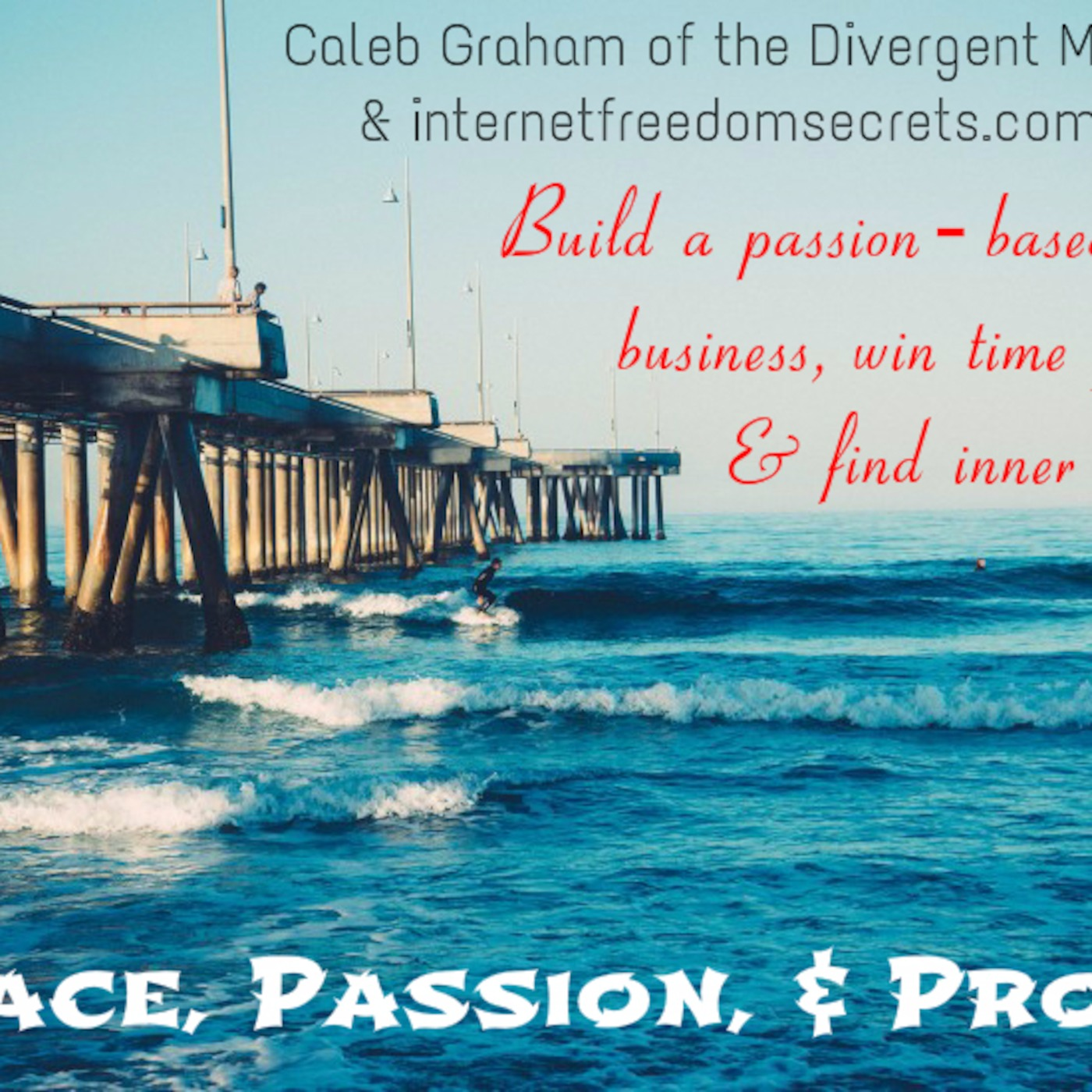 Peace, Passion, & Profit With Caleb Graham