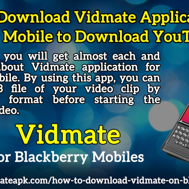 Vidmate apk how to download the vidmate app on blackberry.