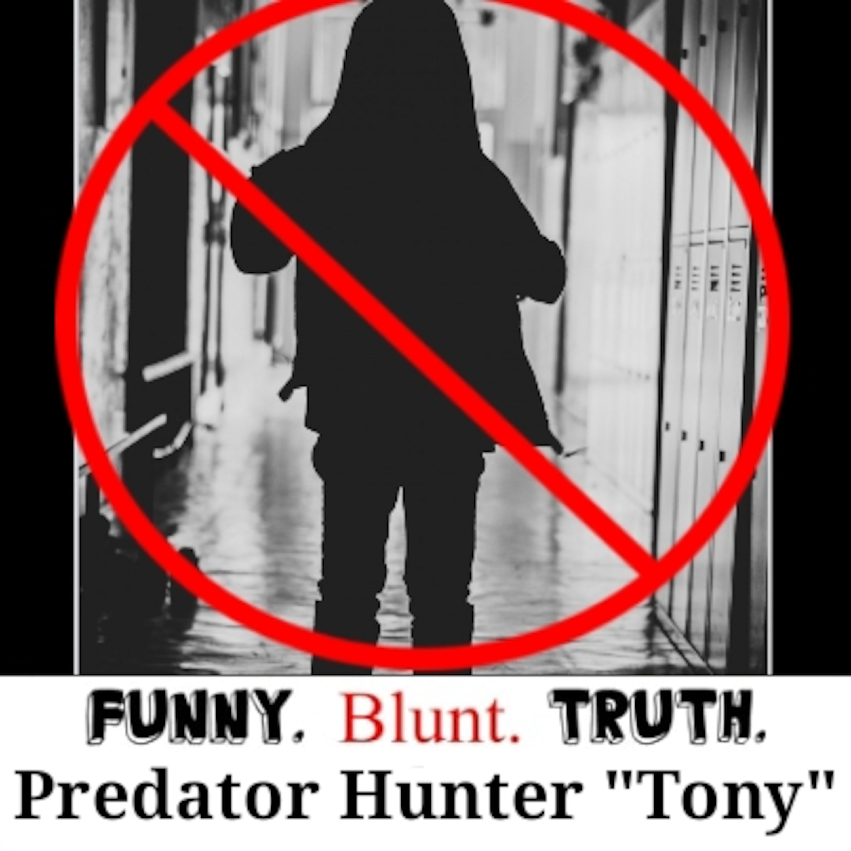 FBT Episode 46- Child Predator Hunter... Tony (Team Loyalty Makes You Family) #teamloyalty