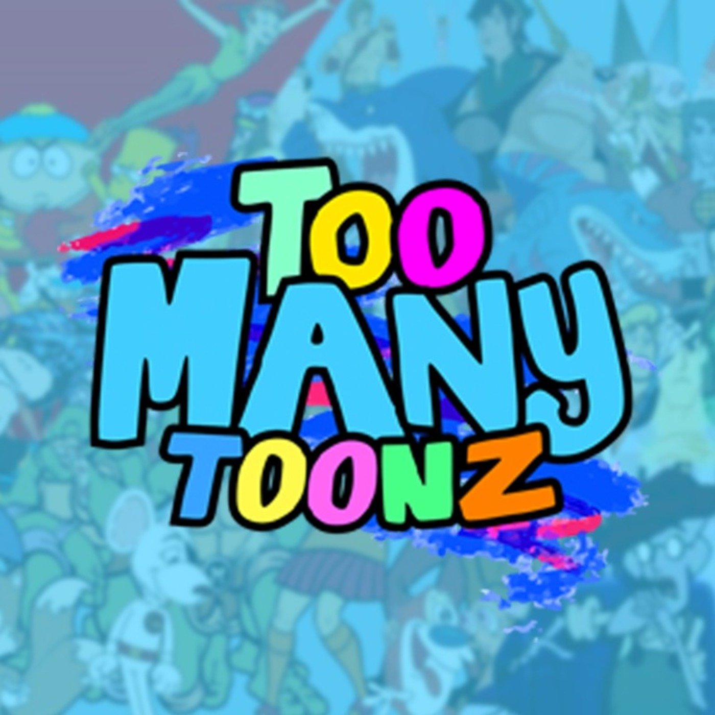 Too Many Toonz!