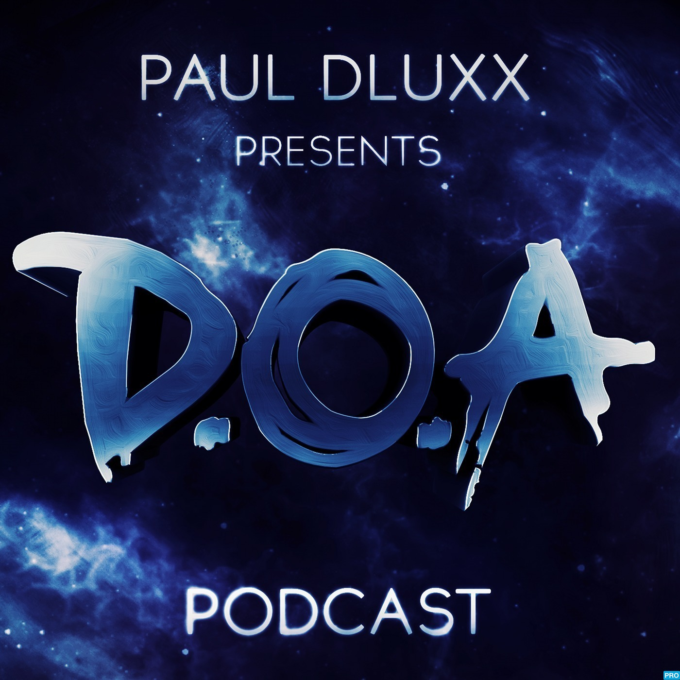 Paul Dluxx presents D.O.A