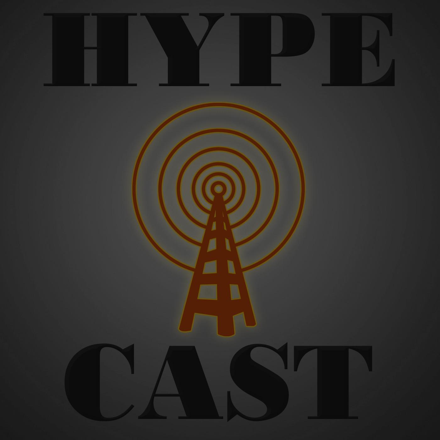 Hype Cast