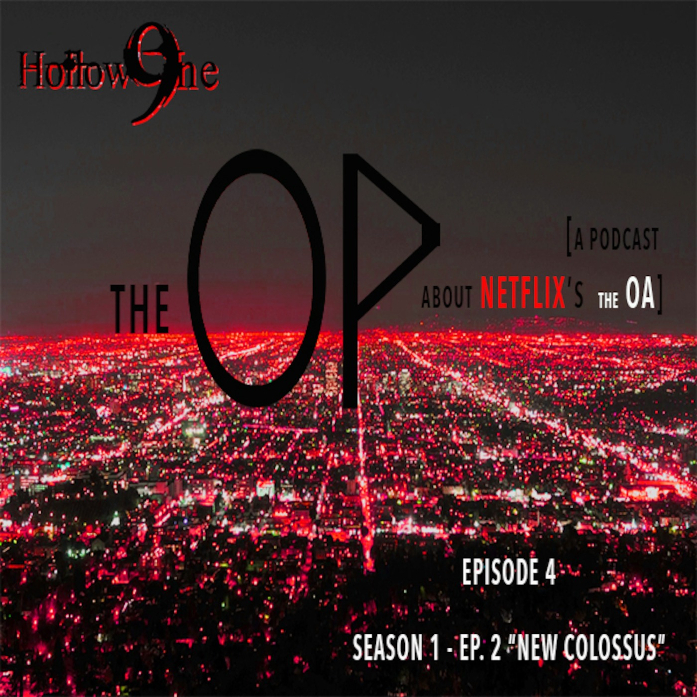 The OP - Episode 4: The OA 102