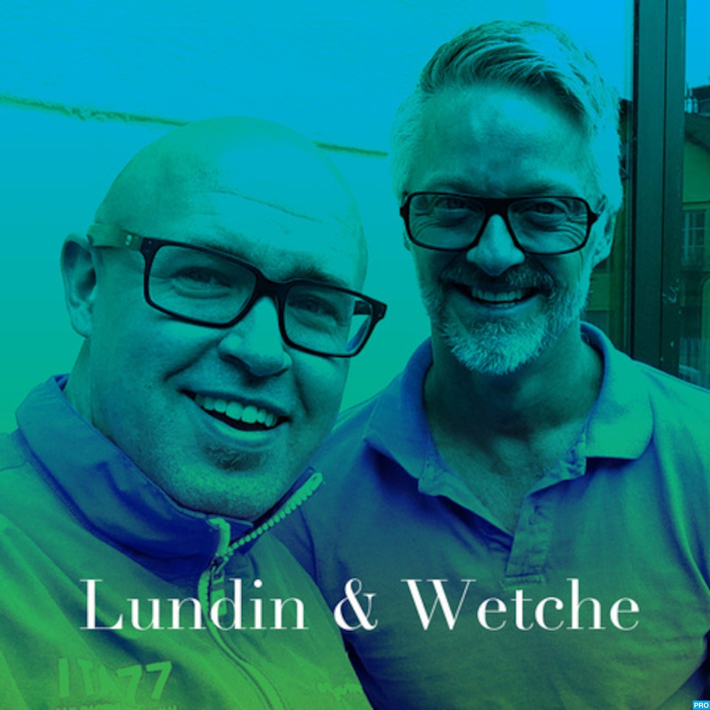 Lundin & Wetche Podcast