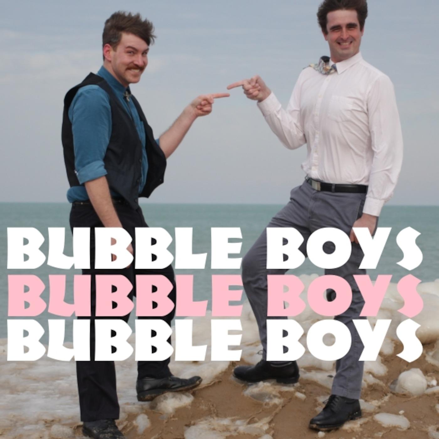 Bubble Boys