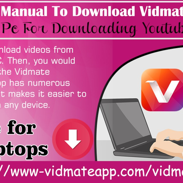 Download Vidmate Application On Your PC For Downloading YouTube Videos