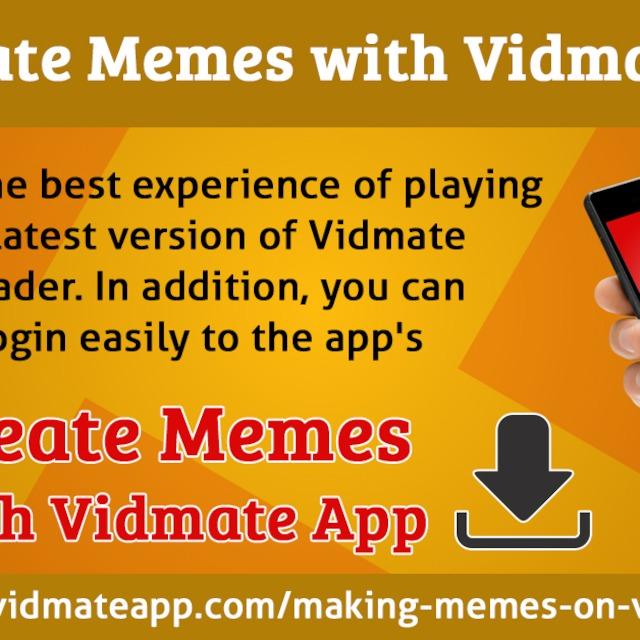 Create Memes With Vidmate App