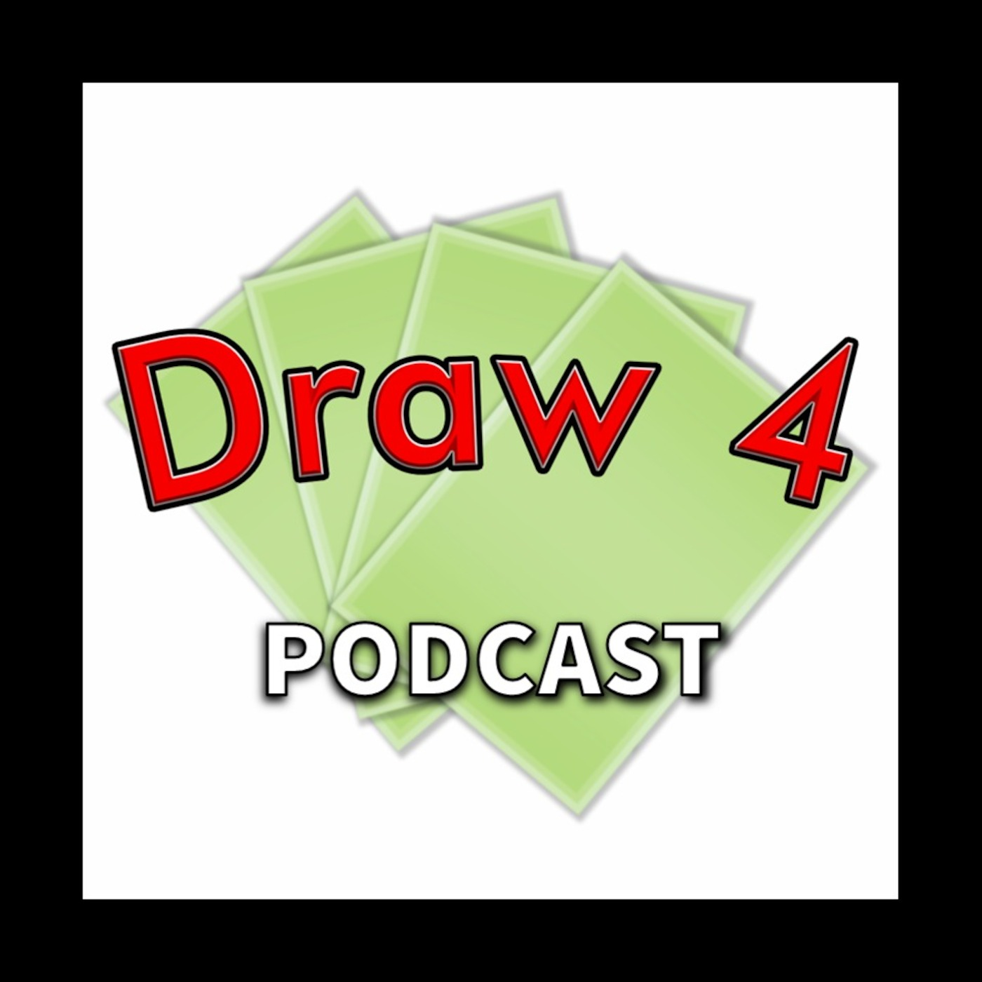 Draw 4 Podcast