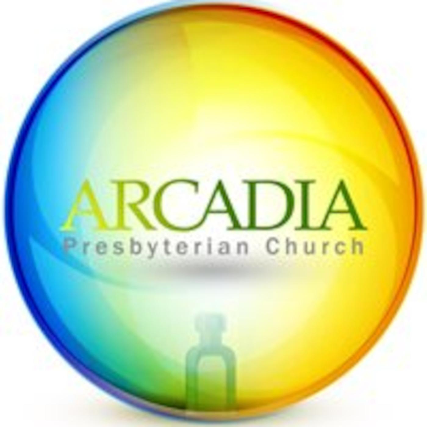 Arcadia Presbyterian Church Official Podcast