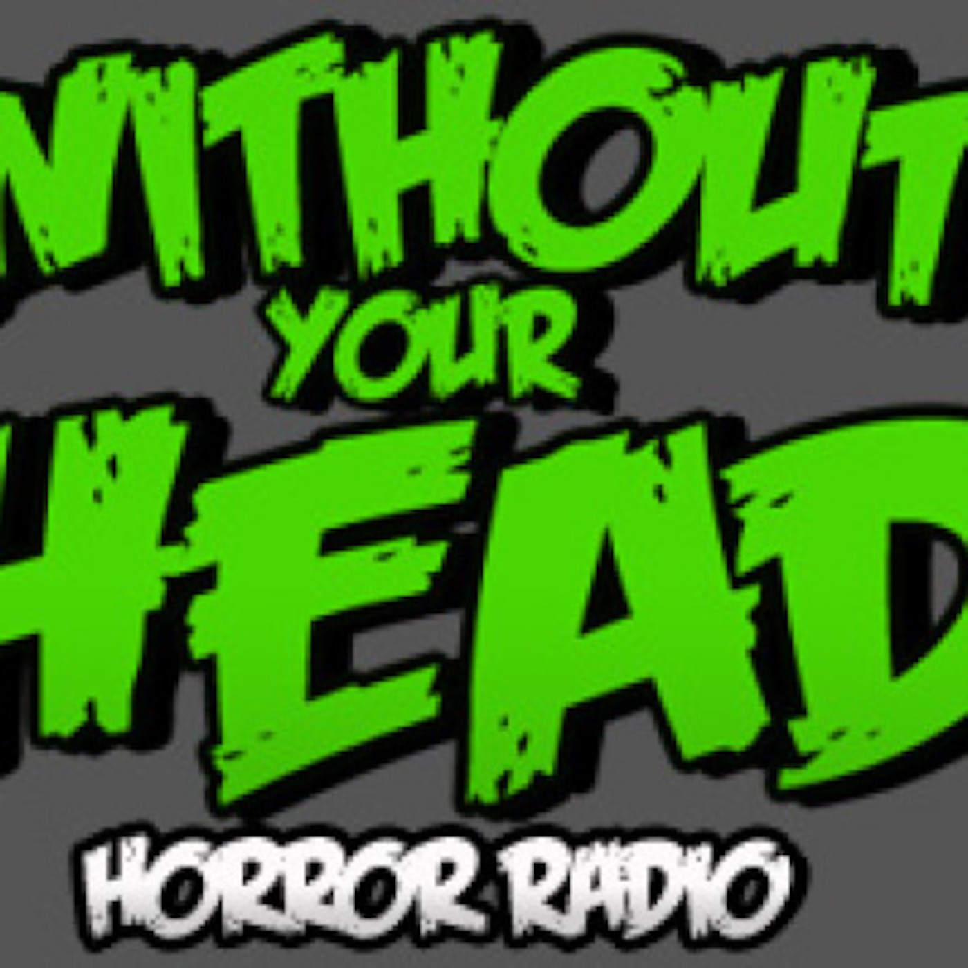 Without Your Head Horror Podcast
