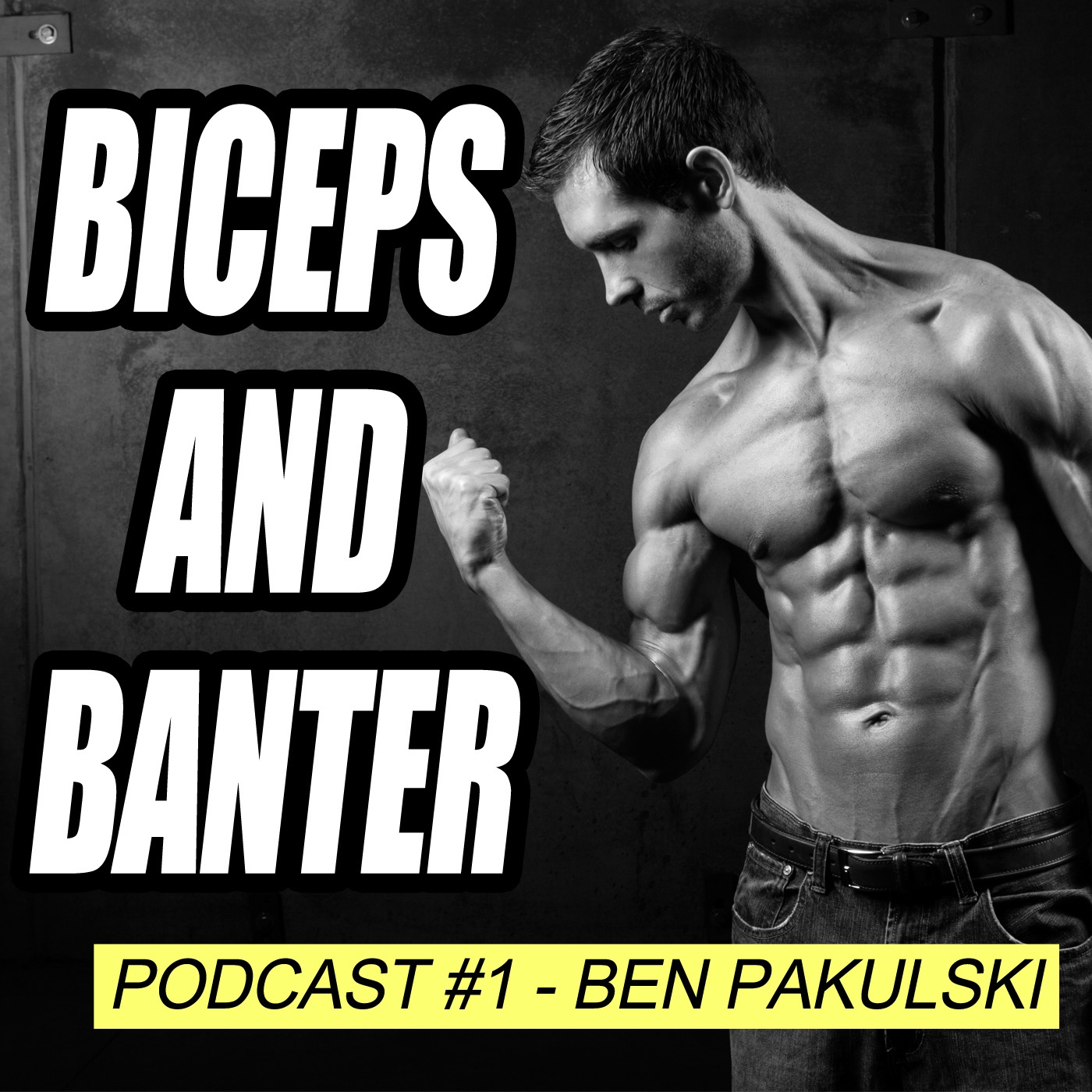 1 ben pakulski biceps and banter health fitness and lifestyle